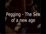 Pegging - Sex for a New Age