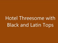 Hotel Threesome with Black and Latin Tops