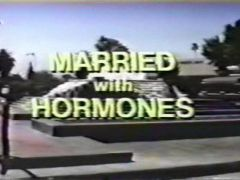 Married with Hormones 1991